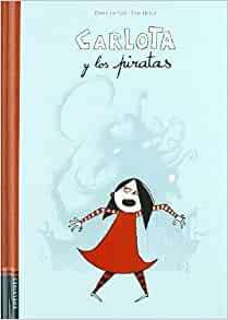 Carlota y los piratas (Carlota Y Miniatura/ Carlota and