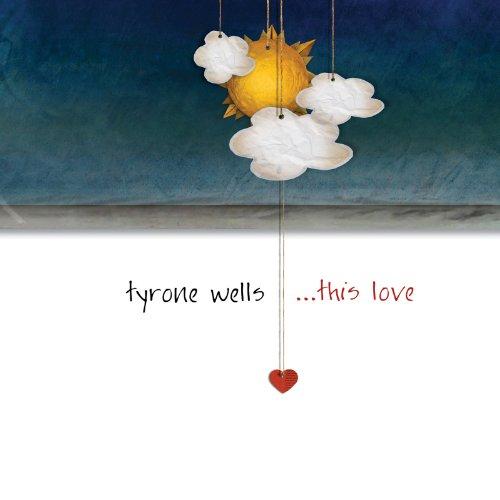 Tyrone Wells - This Love - Zortam Music