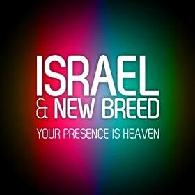 Your Presence Is Heaven (Studio Version)