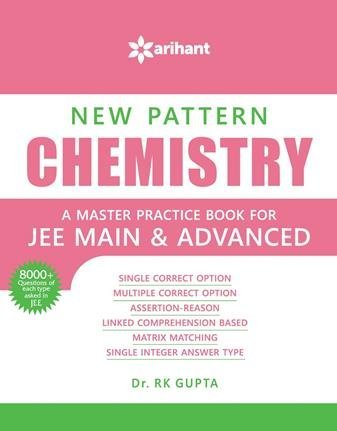 New Pattern CHEMISTRY - A master practice book for JEE Main &...