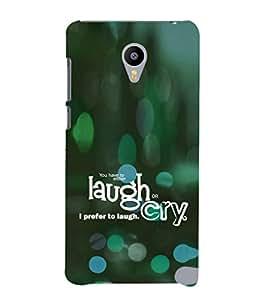 EPICCASE Laugh or cry Mobile Back Case Cover For Meizu M2 (Designer Case)