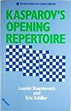 Kasparov's Opening Repertoire (The Macmillan Chess Library) (0020298110) by Shamkovich, Leonid