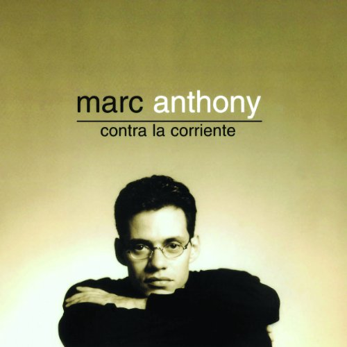 Marc Anthony - Contra La Corriente [remastered] - Zortam Music