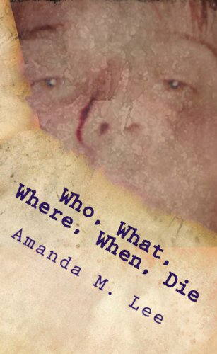 Who, what, where, when, die (An Avery Shaw Mystery)