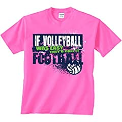 Buy Image Sport Volleyball T-Shirt: If Volleyball Was Easy by Image Sport