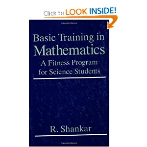 Basic Training In Mathematics R. Shankar