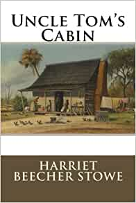 Uncle tom 39 s cabin or life among the lowly harriet for Uncle tom s cabin first edition value