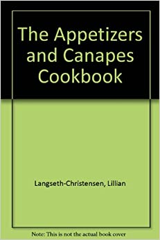 The appetizers and canapes cookbook lillian for Canape cookbook
