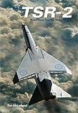 TSR.2: Britain's Lost Cold War Strike Aircraft