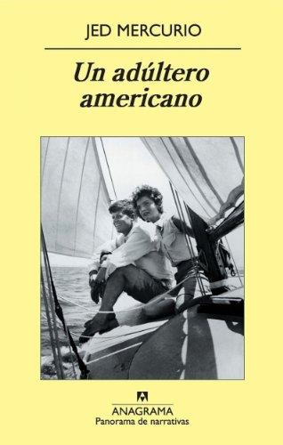 Un Adúltero Americano