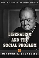 Liberalism and the Social Problem (Annotated)