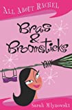 All About Rachel: Bras and Broomsticks (All About Rachel) (033043280X) by SARAH MLYNOWSKI