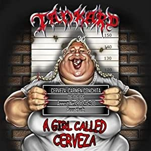 A Girl Called Cerveza (Ltd. Digibook)