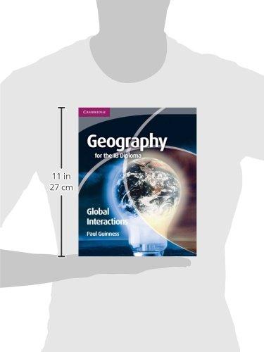 Geography for the IB diploma global interactions. Con espansione online. Per le Scuole superiori