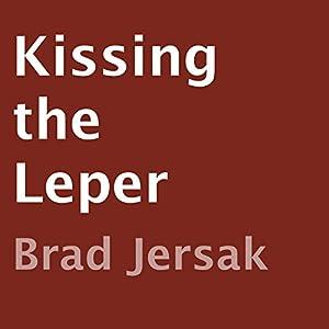 Kissing the Leper Audiobook