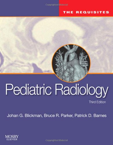 Pediatric Radiology: The Requisites, 3e (Requisites in Radiology)