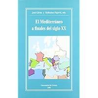 El Mediterrneo a finales del siglo XX