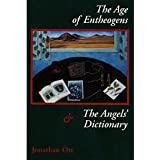 The age of entheogens & the angel's dictionary