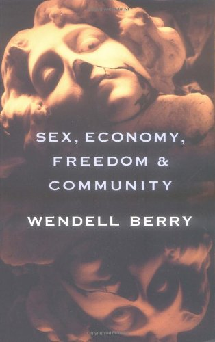 Sex, Economy, Freedom & Community: Eight Essays PDF