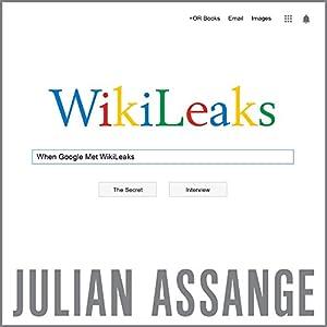 When Google Met WikiLeaks Audiobook
