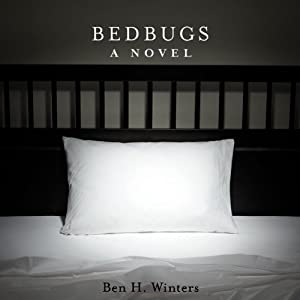 Bedbugs | [Ben H. Winters]