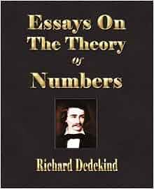 Dedekind essays theory numbers