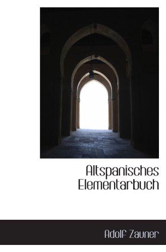 Altspanisches Elementarbuch