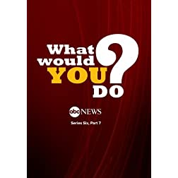 What Would You Do? - Series Six, Part 7: 7/19/13