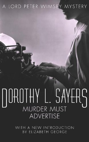 Dorothy L. Sayers - Murder Must Advertise (A Lord Peter Wimsey Mystery) (English Edition)