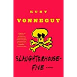 Slaughterhouse-Five: A Novel (Modern Library 100 Best Novels) ~ Kurt Vonnegut