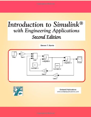 Introduction to Simulink with Engineering Applications