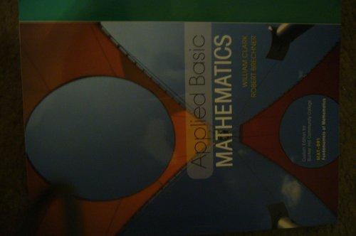 Applied Basic Mathematics Custom Edition for Bunker Hill Community College MAT-091