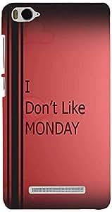 PrintVisa Quotes Monday Case Cover for Xiaomi Mi 4c