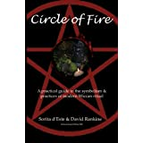 Circle of Fire: A practical guide to the symbolism  & practices of modern Wiccan ritualby Sorita d'Este
