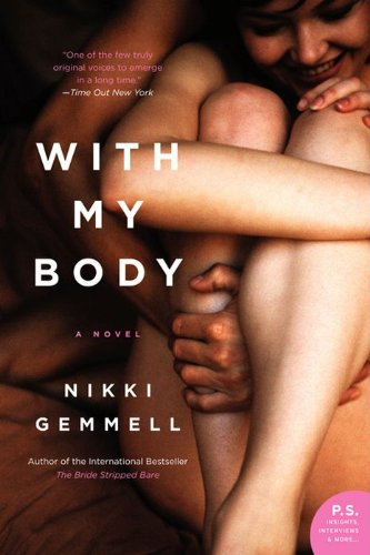 With My Body: A Novel (P.S.)
