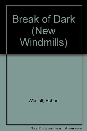 Break of Dark (New Windmills)