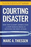 Courting Disaster Publisher: Regnery Publishing; 1st American edition