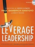 img - for Paul Bambrick-santoyo: Leverage Leadership : A Practical Guide to Building Exceptional Schools [With DVD] (Paperback); 2012 Edition book / textbook / text book