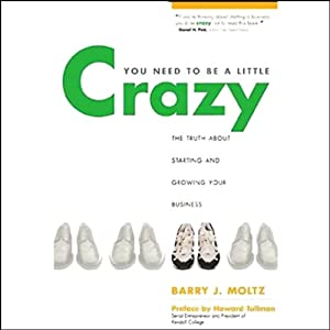 You Need to Be a Little Crazy Audiobook