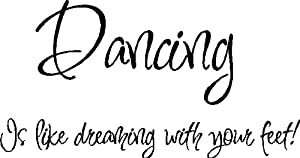 Dancing is like...Dance Wall Quotes Lettering Words Removable Wall Art, BLACK