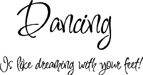 dancing-is-like-dreaming-with-your-feetdance-wall-quotes-ballet-lettering-words-removable-dancing-wa