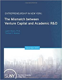 Entrepreneurship In New York: The Mismatch Between Venture Capital And Academic R&D (Geneseo Authors)