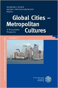 Amazon.com: Global Cities - Metropolitan Cultures: A Transatlantic