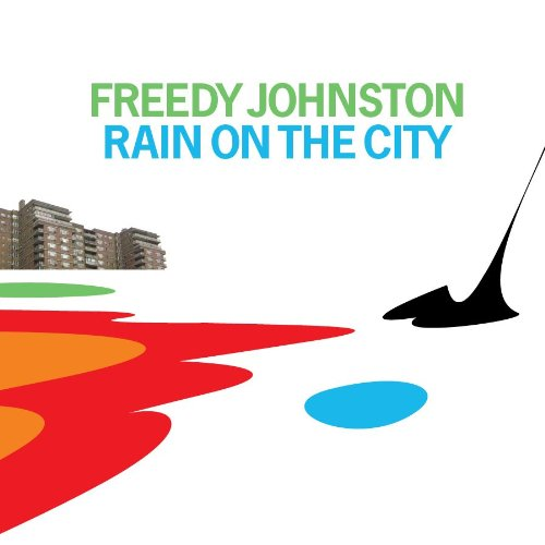 Freddy Johnston, Rain on the City