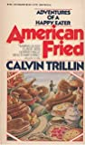 American Fried V172 (0394741722) by Trillin, Calvin