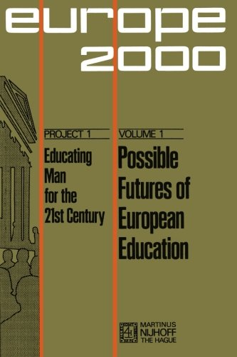 Possible Futures of European Education: Numerical and System's Forecast (Plan Europe 2000, Project 1: Educating Man for