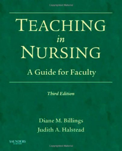 Teaching in Nursing: A Guide for Faculty, 3e (Billings,...