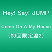 Come On A My House(初回限定盤2)