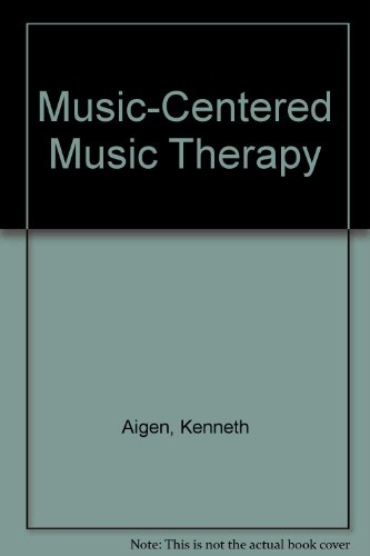 Music-Centered Music Therapy