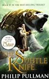 Subtle Knife, The (Golden Compass) (His Dark Materials)